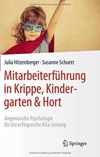 Seite Krippe (Mitarbeiterführung in Krippe, Kindergarten & Hort: Angewandte Psychologie für die erfolgreiche Kita-Leitung)
