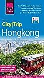 Reise Know-How CityTrip Hongkong: Reiseführer mit Stadtplan und kostenloser Web-App -