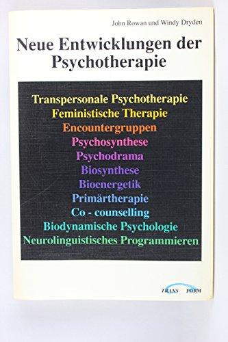 Neue Entwicklungen der Psychotherapie
