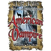 American Vampire by J. R. Rain (2015-03-25)