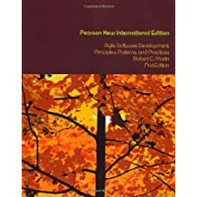 Agile Software Development, Principles, Patterns, and Practices: Pearson New International Edition 1st (first) Edition by Martin, Robert C. published by Pearson (2013)