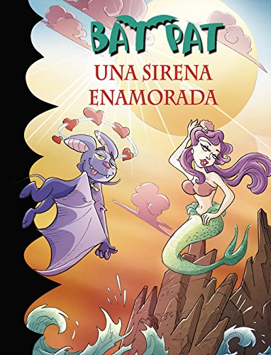 Una sirena enamorada (Serie Bat Pat 40) por Roberto Pavanello