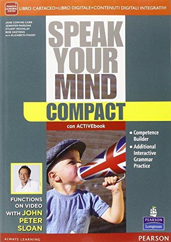 Speak your mind compactLIM. Per le Scuole superiori. Con e-book. Con espansione online. Con libro