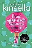 Frag nicht nach Sonnenschein: Roman (German Edition)