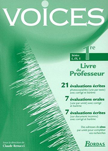 Voices : Anglais, 1ère L, ES, S (Manuel du professeur)