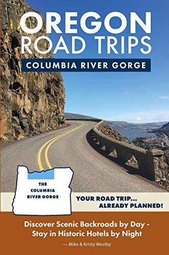 Oregon Road Trips - Columbia River Gorge Edition -