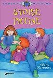 Storie piccine. Ediz. illustrata