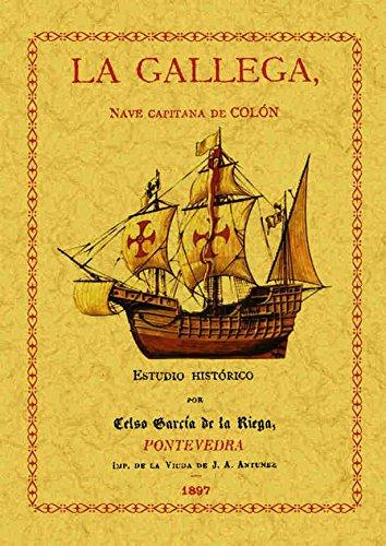 La gallega nave capitana de Colón por Celso García de la Riega