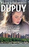 L' Orpheline de Manhattan. 3, Les larmes de l'Hudson / Marie-Bernadette Dupuy | Dupuy, Marie-Bernadette (1952-...). Auteur