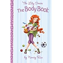 The body book - lily series non-fiction (The Lily Series)