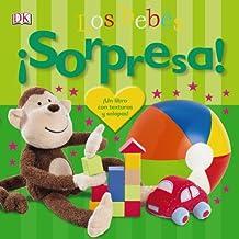 ¡Sorpresa! Los Bebés. ¡Un Libro Con Texturas Y Solapas! (Castellano - A Partir De 0 Años - Libros Con Texturas - ¡Sorpresa!)