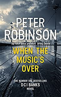 When The Music'S Over par PETER ROBINSON