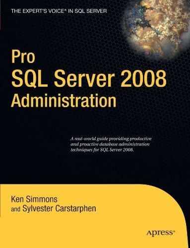 Pro SQL Server 2008 Administration (Expert's Voice in SQL Server) by Ken Simmons (2009-08-26) par Ken Simmons;Sylvester Carstarphen