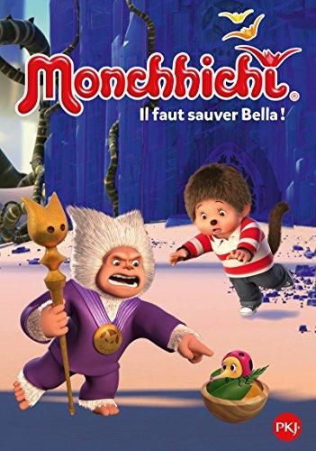Monchhichi - tome 04 : Il faut sauver Bella ! (4)