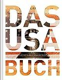 Das USA Buch - Magnum-Ausgabe: Highlights eines faszinierenden Landes (KUNTH Das ... Buch. Highlights einer faszinierenden Stadt) -