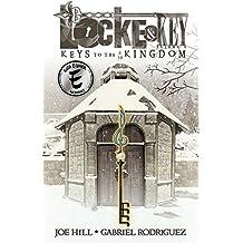 Locke & Key Volume 4: Keys to the Kingdom (Locke & Key (Idw) (Hardcover))