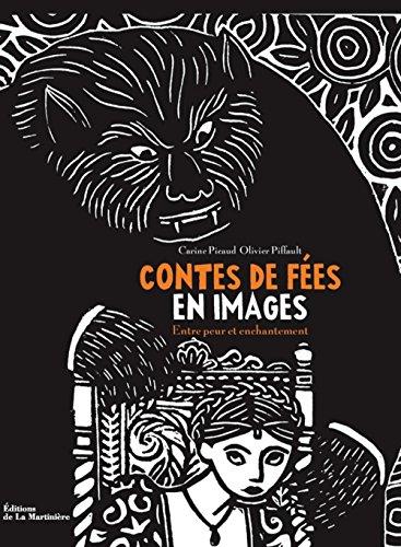 Contes de fées en images : Entre peur et enchantement par Carine Picaud