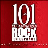 Las 101 Mejores Canciones Del Rock En Español