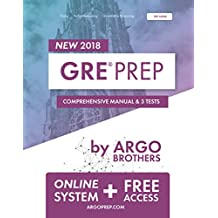 GRE Prep by Argo Brothers: Practice Tests + Online System + Videos, GRE Test Prep 2018 (English Edition)