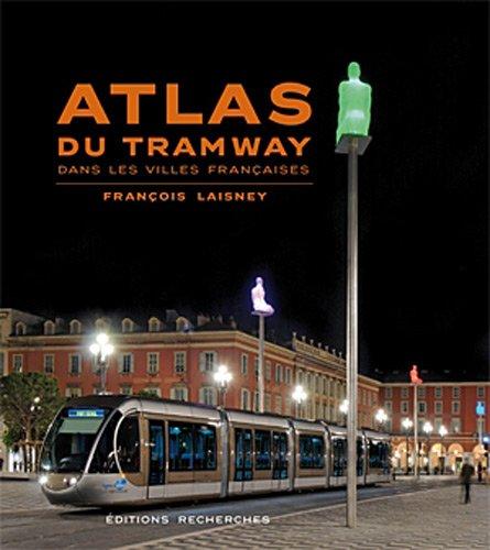 Atlas du tramway dans les villes franaises