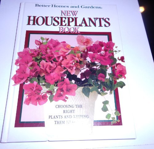 better-homes-and-gardens-new-houseplants-book-by-better-homes-and-gardens-books-1990-09-01