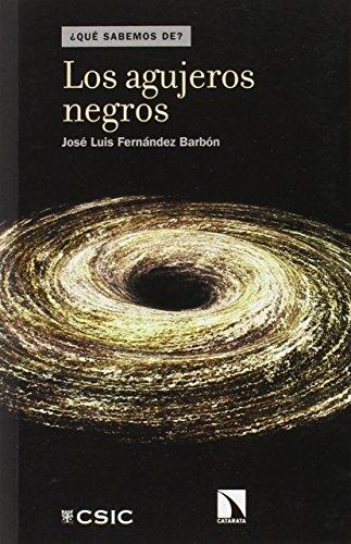 Los agujeros negros par José Luis Fernández Barbón