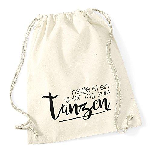 Autiga Turnbeutel Sprüche Party Feiern Heute ist EIN guter Tag zum tanzen Beutel Tasche Baumwolle Natur