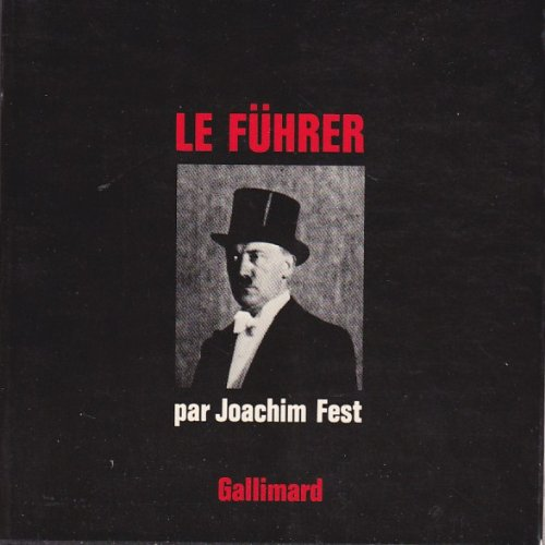 Hitler. tome 2 : le führer 1933-1945 . par Fest Joachim