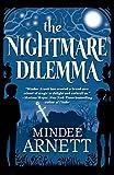 The Nightmare Dilemma (Arkwell Academy) by Mindee Arnett (2015-08-11)