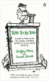 How to be Topp: A guide to Success for tiny pupils, including all there is to kno about SPACE (The Complete Molesworth)