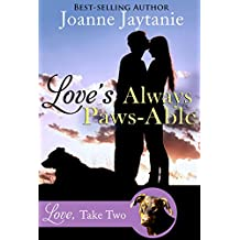 Love's Always Paws-Able (Love, Take Two Book 1)
