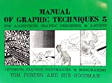 Manual of Graphic Techniques 3: For Architects, Graphic Designers, & Artists