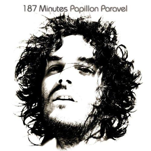 187 Minutes Papillon Paravel -...