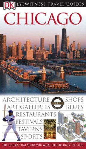 Chicago (DK Eyewitness Travel Guide)
