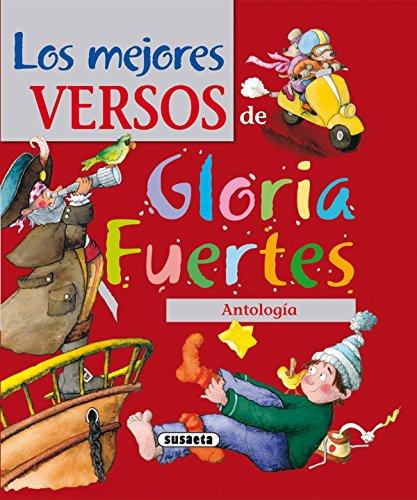 Mejores Versos De Gloria Fuertes.Antologia (El Duende de Los Cuentos) por Gloria Fuertes
