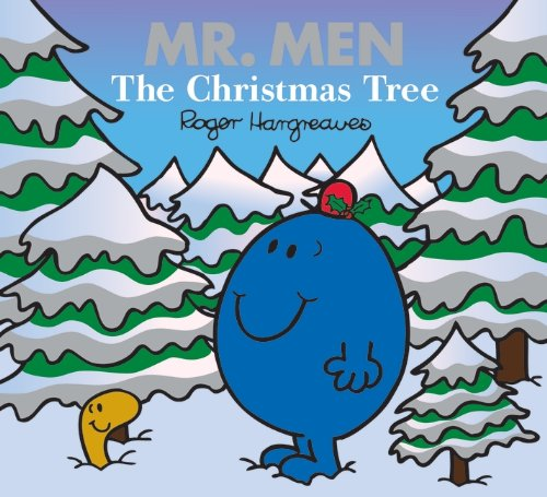 Mr. Men: The Christmas Tree (Mr. Men & Little Miss Celebrations)