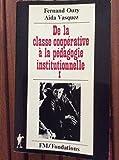 De la classe coopérative à la pédagogie institutionnelle