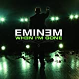 When I'm Gone (Album Version (Explicit)) [Explicit]