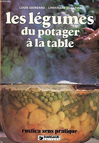 Les légumes, du potager à la table