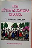 Les fêtes agraires russes