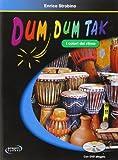Dum dum tak. I colori del ritmo. Con DVD. Per la Scuola media