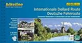 Internationale Dollard Route - Deutsche Fehnroute: Grenzenlos Radwandern in Deutschland und den Niederlanden, 271 + 158 km (Bikeline Radtourenbücher) - Esterbauer Verlag