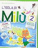 L'isola di Milù. Italiano. Per la Scuola elementare: 2