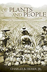 Of Plants and People by Charles B. Heiser (1992-03-15)