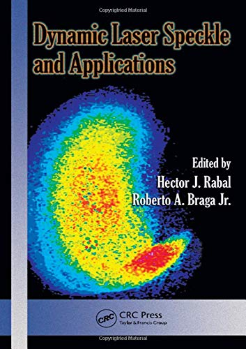 Dynamic Laser Speckle and Applications (Optical Science and Engineering, Band 139)
