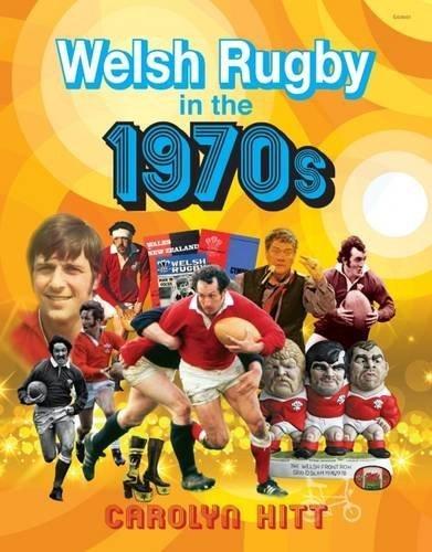 Welsh Rugby in the 1970s by Carolyn Hitt (2015-10-12) par Carolyn Hitt;