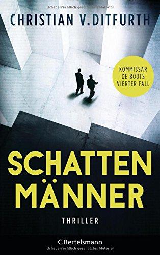 Buchseite und Rezensionen zu 'Schattenmänner: Thriller (Kommissar de Bodt ermittelt, Band 4)' von Christian v. Ditfurth