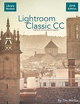 Lightroom Classic Cc: Library Module por Tim Martin