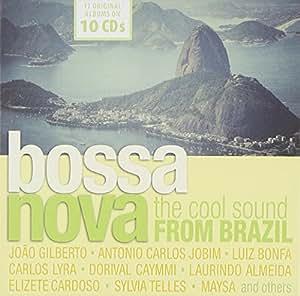 Bossa Nova : The Cool Sound from Brazil