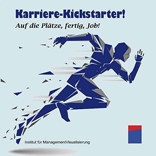 Karriere-Kickstarter-Auf-die-Pltze-fertig-Job
